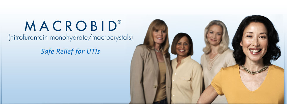 MACROBID - Safe Relief for UTIs